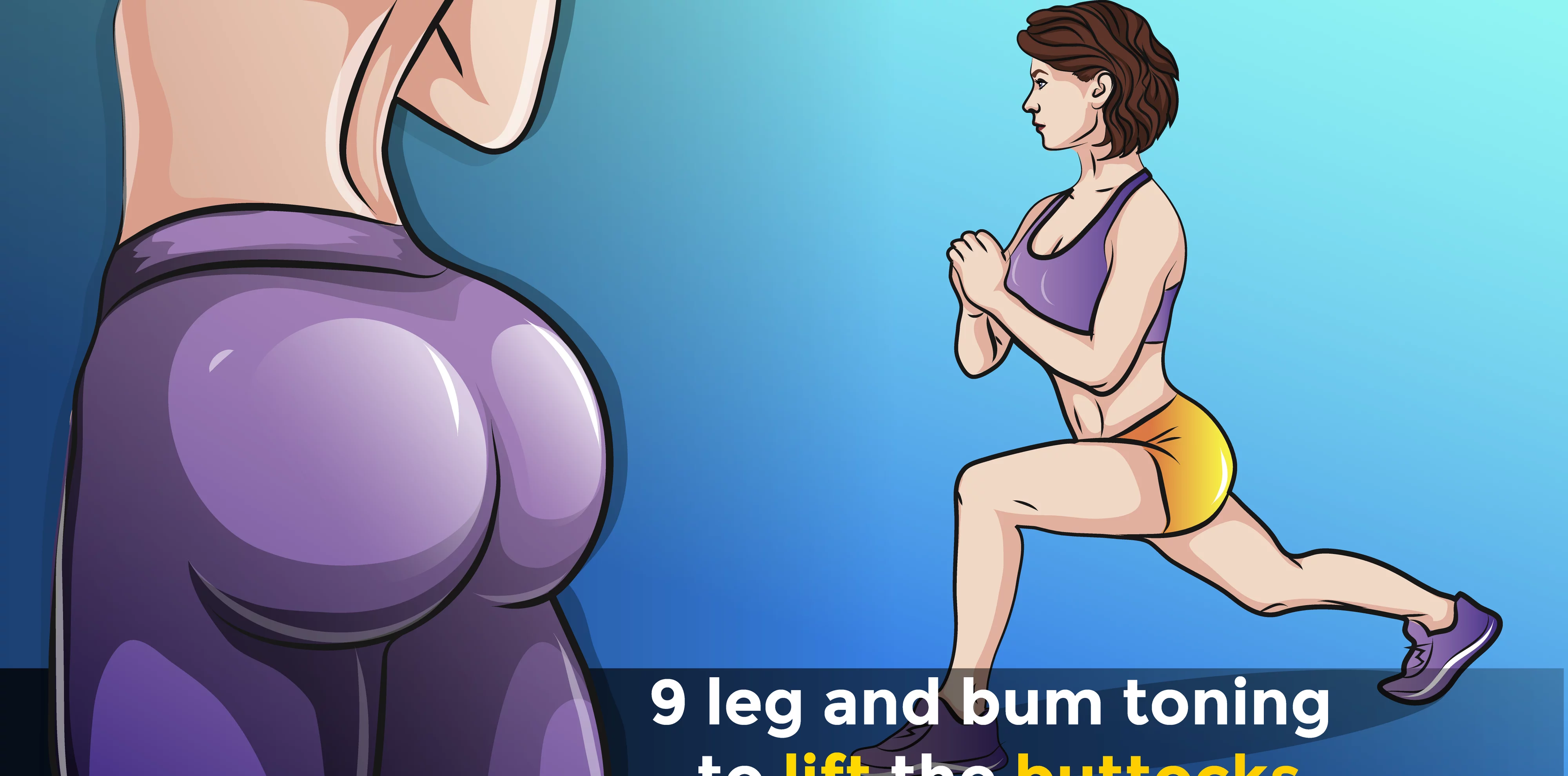 Lifting your butt with these 9 simple toning exercises. 1
