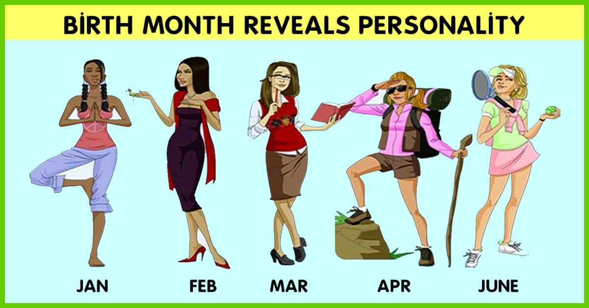 Check Out What Your Birthday Month Reveals About Your Personality