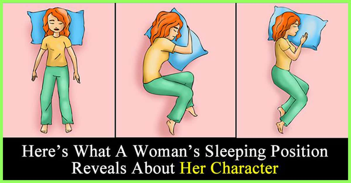 What does a womans sleep pose say about her character?